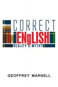 Correct English: Reality or Myth