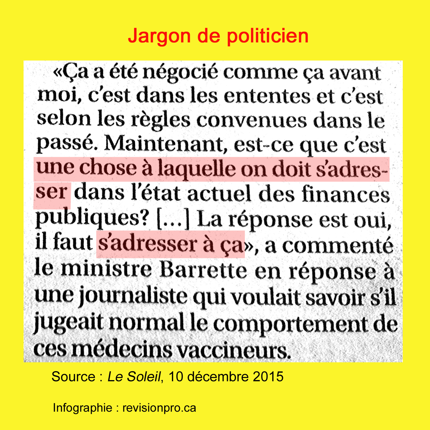 s-adresser-a-qqe-chose-gaeétan-barrette-le-soleil-10-dec-2015; Adresser: un anglicisme courant; anglicismes, faux ami, calque, address an issue, address oneself to a task, s'occuper d'un problème, régler un problème, rédaction, révision, traduction; dominique fortier; french editing; french editor; editing, French