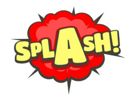 "A graphic showing the word ""splash"" on a blue burst of water coming at the reader to symbolize how to write with a splash"