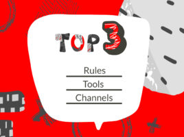 "Speech bubble with the text ""Top 3: Rules, Tools, Channels"" on a red background."
