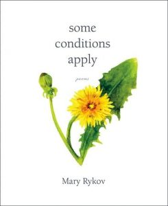 """Cover of """"some conditions apply,"""" a book of poetry by Mary Rykov"""