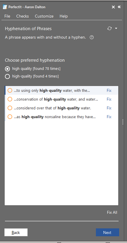 """Screenshot of the hyphenation check in PerfectIt. The dialogue box says """"a phrase appears with and without a hyphen,"""" provides examples from the text, and offers the user the choice to make manual corrections or to set """"high quality"""" (unhyphenated) or """"high-quality"""" (hyphenated) as the preferred spelling."""